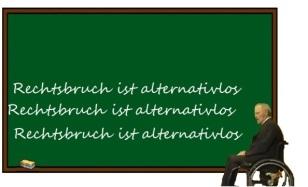 Rechtsbruch-ist-alternativlos