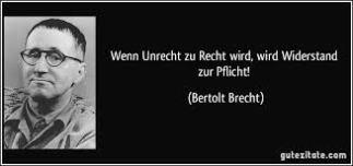 Brecht unrecht zum recht